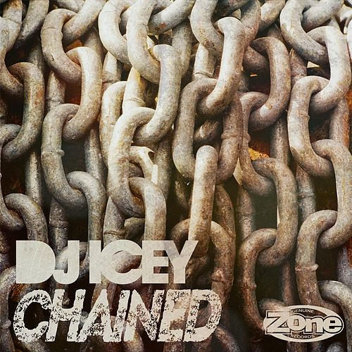 Chained by DJ Icey