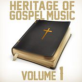 Heritage of Gospel Music: Volume 1 by Various Artists