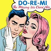Do-Re-Mi: The Missing '60s Chart Hits by Various Artists
