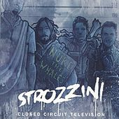 Closed Circuit Television by Strozzini