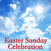 Easter Sunday Celebration von Various Artists