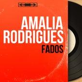 Fados (Mono Version) von Amalia Rodrigues