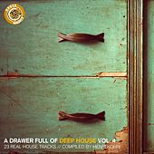 A Drawer Full of Deep House, Vol. 4 (23 Real House Tracks Compiled by Henri Kohn) by Various Artists