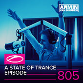 Play & Download A State Of Trance Episode 805 by Various Artists | Napster