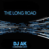 Play & Download The Long Road by Dj AK | Napster