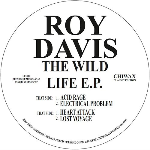 The Wild Life Ep by Roy Davis, Jr.
