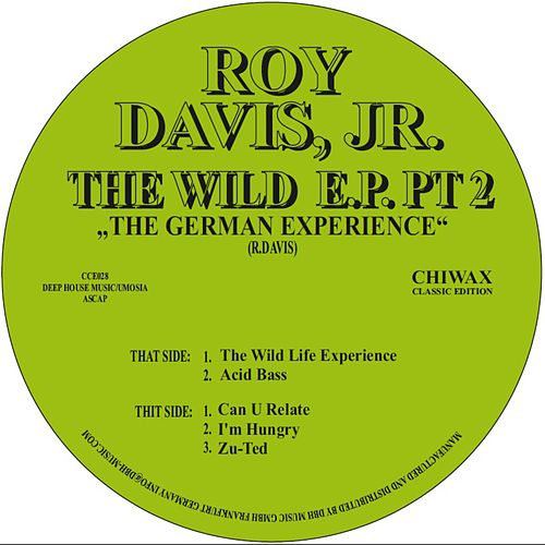 Play & Download The Wild Life Ep Pt. 2 by Roy Davis, Jr. | Napster