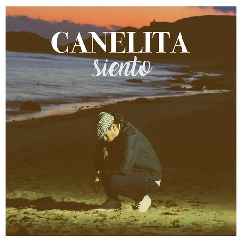 Play & Download Siento by Canelita | Napster