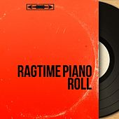 Ragtime Piano Roll (Mono Version) von Various Artists