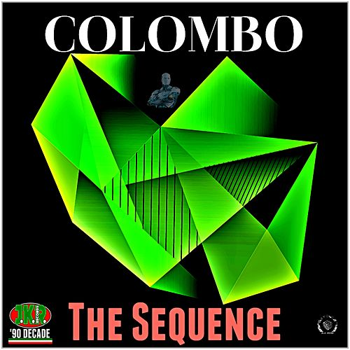 Play & Download The Sequence by Colombo | Napster
