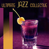Play & Download Ultimate Jazz Collective – Calming Piano Music, Instrumental Jazz, Ambient Jazz Lounge, Piano Bar, Simple Piano by Chilled Jazz Masters | Napster