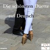 Die schönsten Duette auf Deutsch by Various Artists