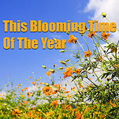 This Blooming Time Of The Year von Various Artists