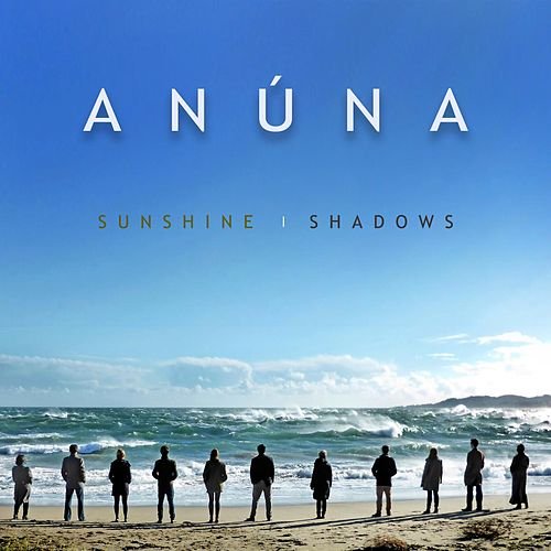 Play & Download Sunshine / Shadows by Anúna | Napster
