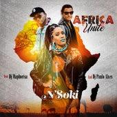 Play & Download Africa Unite (feat. DJ Maphorisa & DJ Paulo Alves) by Nsoki   Napster
