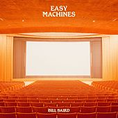 Easy Machines by Bill Baird