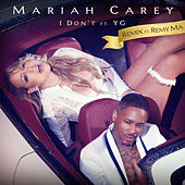 I Don't (Remix) von Mariah Carey