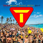 Trina Miami Music Week 2017 by Various Artists