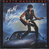 Play & Download Night Rocker - David Hasselhoff - Re-Mastered 2017 by David Hasselhoff | Napster