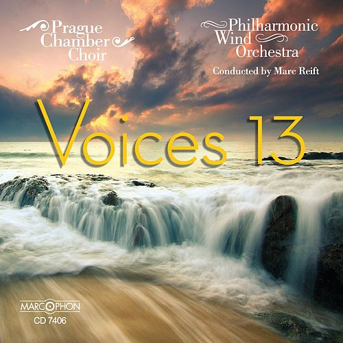 Play & Download Voices 13 by Philharmonic Wind Orchestra | Napster