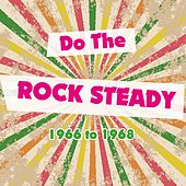 Do the Rocksteady 1966 to 1968 by Various Artists