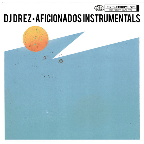 Play & Download Aficionados Instrumentals by DJ Drez | Napster