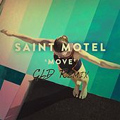Move (GLD Remix) by Saint Motel