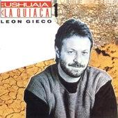 De Ushuaia a La Quiaca by Leon Gieco