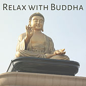 Play & Download Relax with Buddha – Soothing Sounds for Meditation, Inner Calmness, Harmony Sounds by Deep Sleep Meditation | Napster