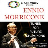 Tunes for Future Champions by Ennio Morricone
