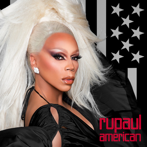 Play & Download American by RuPaul | Napster