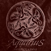 Play & Download Pentecost of a Gentile by Aquarius | Napster