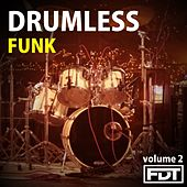 Play & Download Drumless: Funk, Vol. 2 by Andre Forbes | Napster