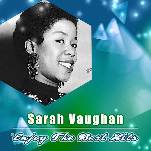 Enjoy the Best Hits von Sarah Vaughan