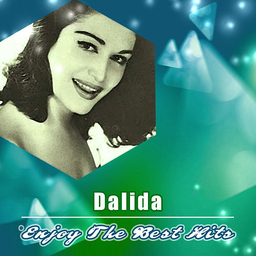 Enjoy the Best Hits de Dalida
