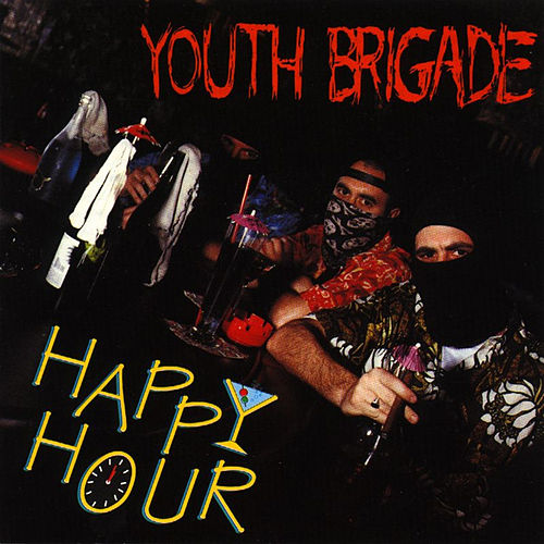 Play & Download Happy Hour by Youth Brigade | Napster