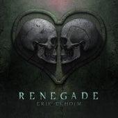 Renegade by Erik Ekholm