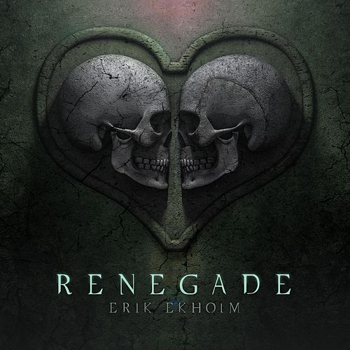 Play & Download Renegade by Erik Ekholm | Napster