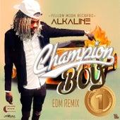 Champion Boy (EDM Remix) - Single di Alkaline