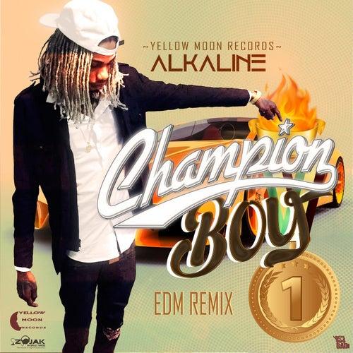 Champion Boy (EDM Remix) - Single de Alkaline