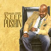 Keep Pushin by Keith