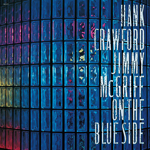 On The Blue Side by Hank Crawford