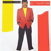 Play & Download El Vampiro by Wilfrido Vargas | Napster
