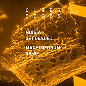 Play & Download Get Deaded (Machinedrum Remix) by Noisia | Napster