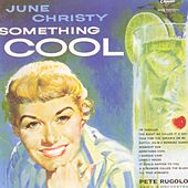 Play & Download Something Cool [2001 Reissue] by June Christy | Napster