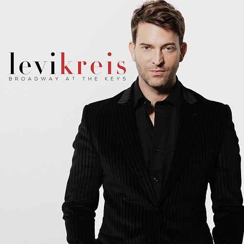 Play & Download Broadway at the Keys by Levi Kreis | Napster