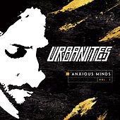 Play & Download Anxious Minds, Vol. 1 by The Urbanites | Napster