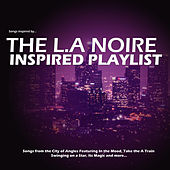 The L.A Noire Inspired Playlist von Various Artists