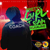 Play & Download Pretty Girl Team by Alkaline | Napster