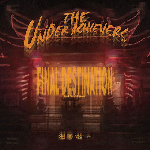 Play & Download Final Destination by The Underachievers | Napster